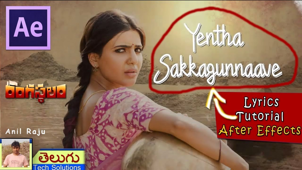After Effects Lyric Video Beautiful Rangasthalam Movie Yentha Sakkagunnaave