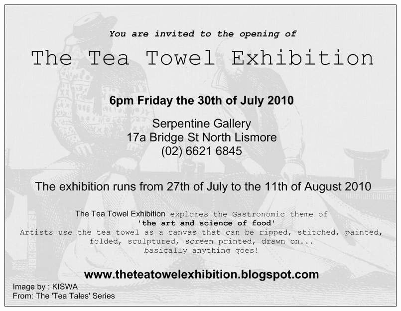 Art Show Invitation Template Fresh the Tea towel Exhibition – Opening 6pm Friday 30th July