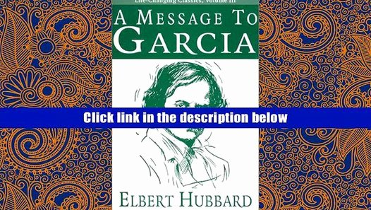 Letter to Garcia Pdf Inspirational Pdf [download] A Message to Garcia Life Changing Classics