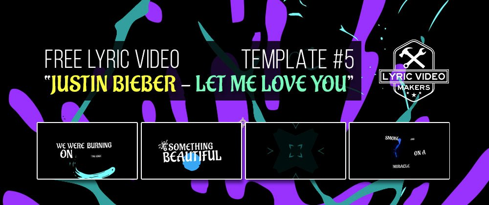 Lyric Video after Effects Awesome Lyric Video Maker Template Justin Bieber Animation Effect