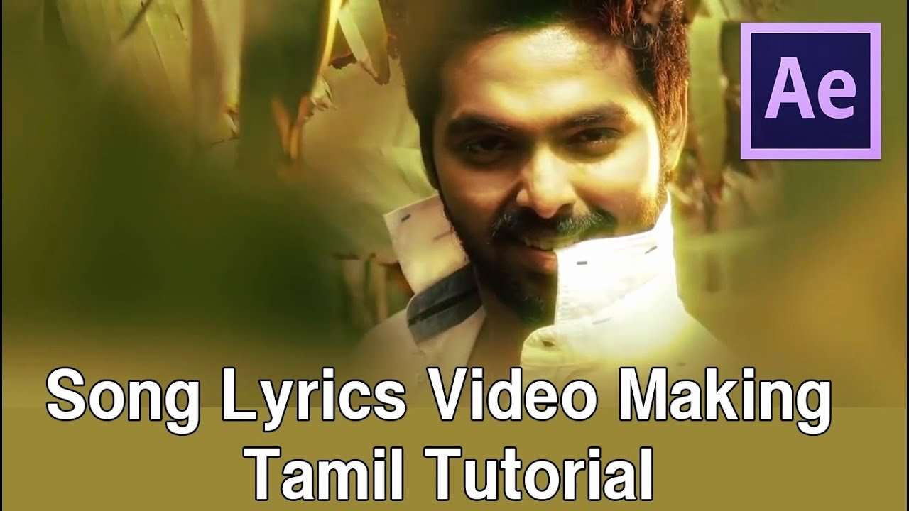 Lyric Video after Effects Best Of How to Do Tamil song Lyrics Video Tutorial after Effects