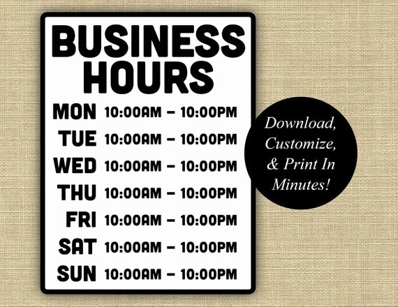Printable Business Hours Sign Best Of Business Hours Sign Business Hours Printable Hours Sign
