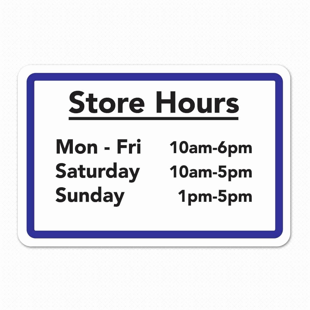 Printable Business Hours Sign Inspirational Business Hours Sign Custom Store Hours Sign