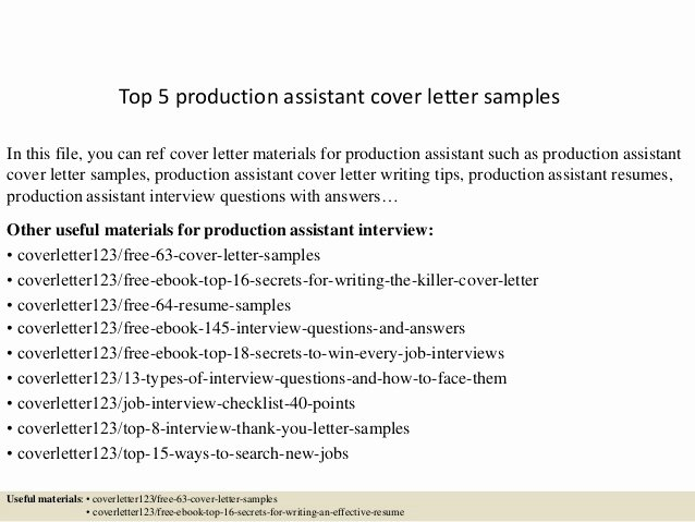 Production assistant Resume Examples Fresh top 5 Production assistant Cover Letter Samples