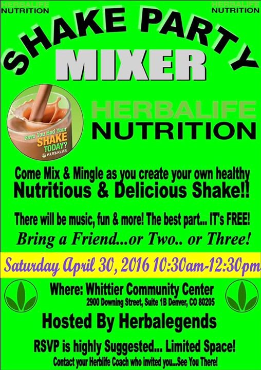 Shake Party Herbalife Beautiful Shake Party Mixer at Whittier Munity Center Denver