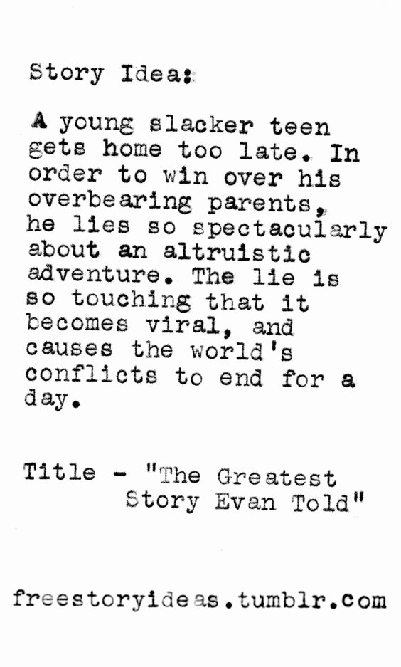 Short Story Essay Ideas Unique the Greatest Story Evan told