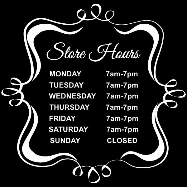 fancy store hours vinyl sign