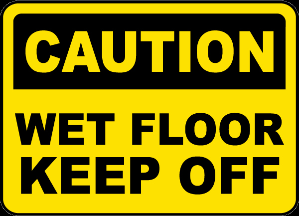 Wet Floor Signs Printable Lovely Caution Wet Floor Keep F Sign by Safetysign E5299